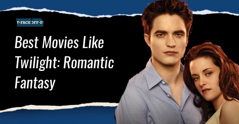 movies like twilight