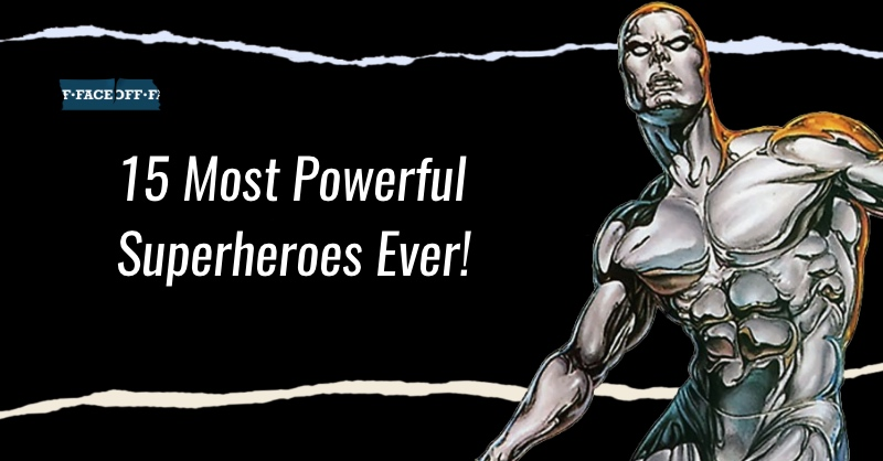 Powerful Superheroes Ever!
