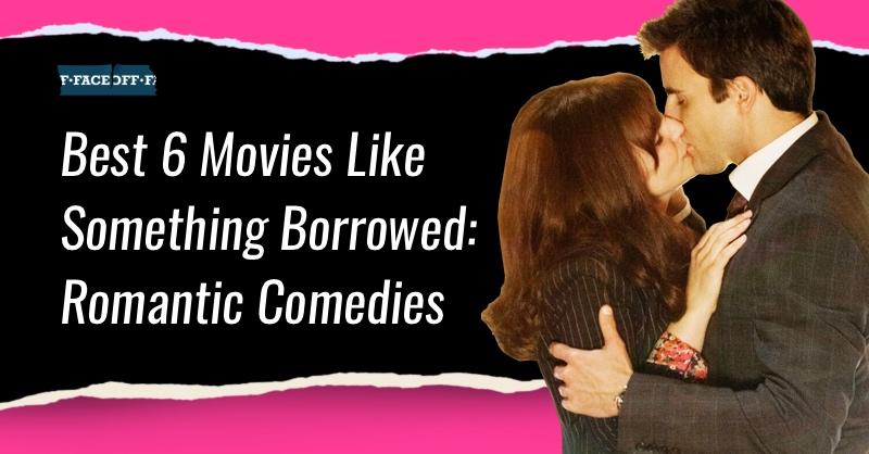 movies like something borrowed