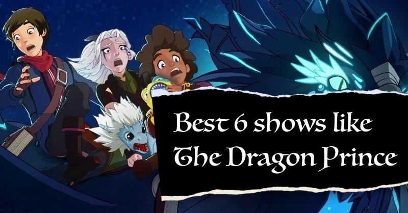 movies and tv shows like dragon prince